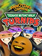 Annoying Orange - Teenage Mutant Ninja Turnips
