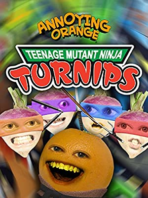 Annoying Orange - Teenage Mutant Ninja Turnips
