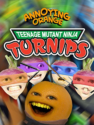 Annoying Orange - Teenage Mutant Ninja Turnips (Teenage Mutant Ninja Turtles Ninja Turtles)