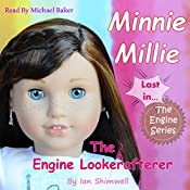 Minnie Millie the Engine Lookerafterer: The Engine Series, Book 6 | Ian Shimwell