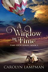 A Window in Time: Time Tech Series Book 1 Paperback