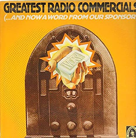 Various Greatest Radio Commercials And Now A Word From Our Sponsor Amazon Com Music
