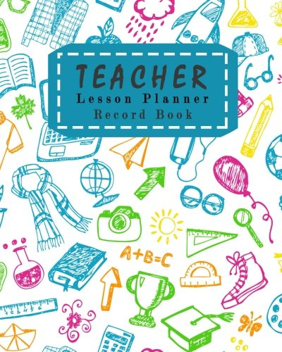 Management Lesson Plan (Teacher Lesson Planner Record Book: Classroom Teaching Management Notebook Page School Education Lesson Planning (Lesson Planning for Educators) (Volume 5))