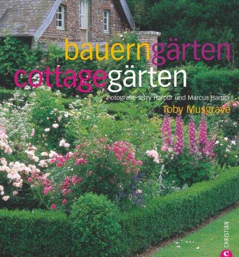 Bauerngärten  Cottagegärten