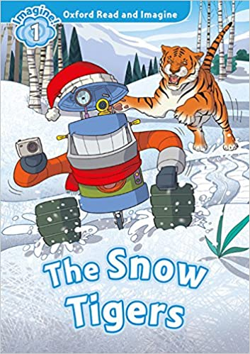 Resultado de imagen de the snow tiger read and imagine oxford