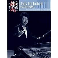 Lang Lang Piano Academy -- Daily Technical Exercises