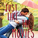 Just Like the Movies | Kelly Fiore