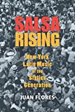 Salsa Rising: New York Latin Music of the Sixties Generation