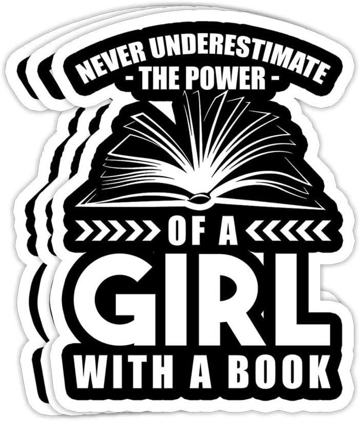 goldbabytee Never Underestimate The Power of A Girl Book Reading- 4x3 Vinyl Stickers, Laptop Decal, Water Bottle Sticker (Set of 3)