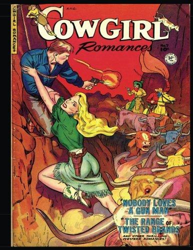 Cowgirl Romances #7: Golden Age Western-Frontier Romance Comic 1951 pdf epub