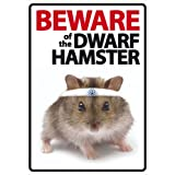 Magnet & Steel Beware Of The Dwarf Hamster A5 Sign