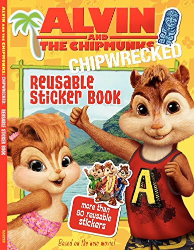 Download Alvin and the Chipmunks: Chipwrecked: Reusable Sticker Book PDF