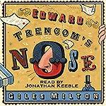 Edward Trencom's Nose | Giles Milton