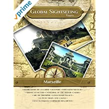 Marseille, France - Global Sightseeing Tours
