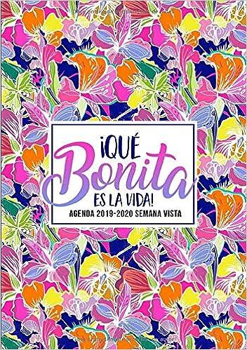 Amazon.com: ¡Qué bonita es la vida!: Agenda 2019-2020 semana ...
