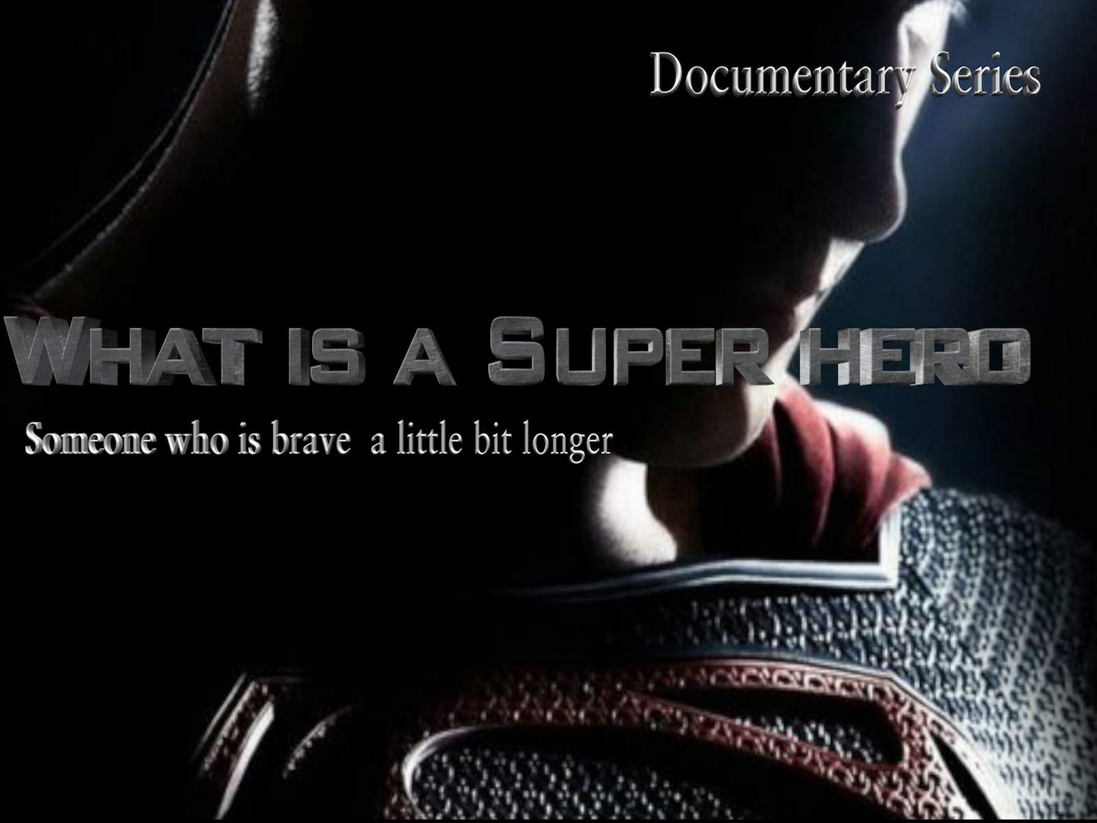 What is a Super hero