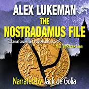 The Nostradamus File: The Project, Book Six | Alex Lukeman