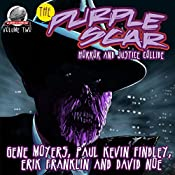 The Purple Scar Volume Two | Gene Moyers, Paul Kevin Findley, Erik Franklin, David Noe