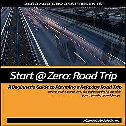 Start at Zero: Road Trip