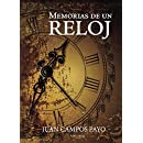 Memorias de un reloj (Spanish Edition)