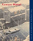 Kawase Hasui : The Complete Woodblock Prints, Brown, Kendall H., 9074822460