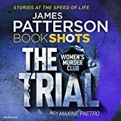 The Trial: BookShots (Women's Murder Club, Book 15.5) | James Patterson