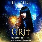 Grit: Remnant Gods Series, Book 1