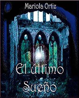 El Último Sueño (Sangre de titán nº 1) (Spanish Edition) by [