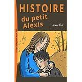 Histoire du petit Alexis (French Edition)