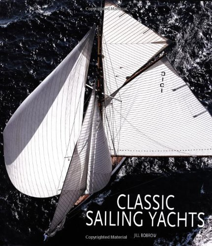 Download Classic Sailing Yachts pdf epub