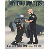 My Dog Mattis