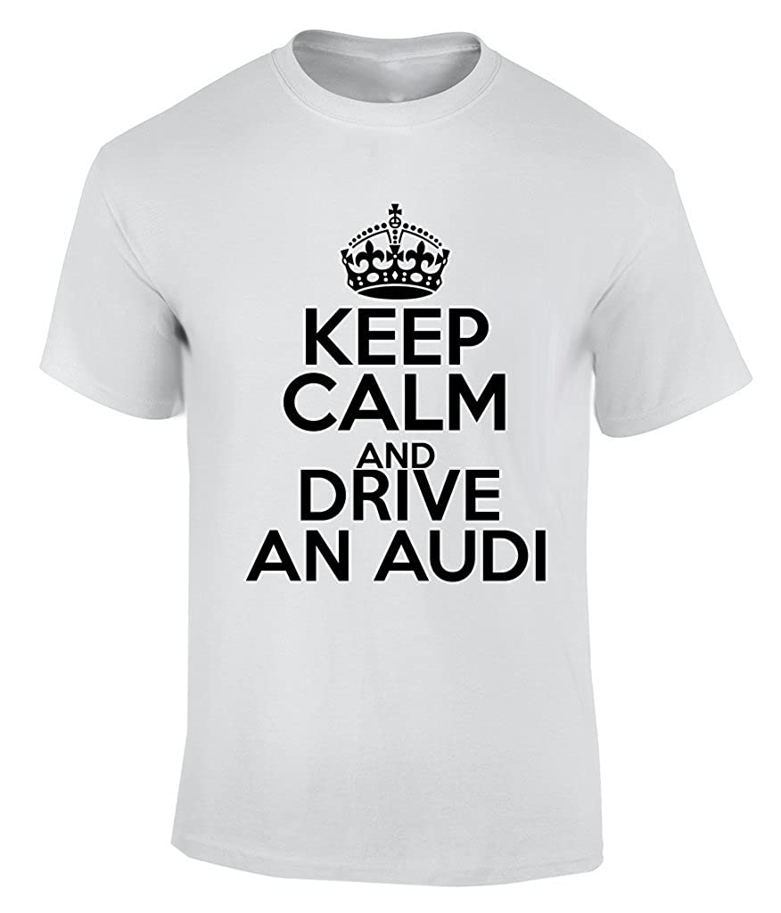 TAT Keep Calm and Drive AN Audi Camiseta para Hombre: Amazon.es ...