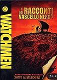 Watchmen - I Racconti Del Vascello Nero by animazione