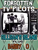 Forgotten TV Pilots: Gilligan's Island and Daddy O