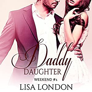 Daddy Daughter Weekend #1 Audiobook