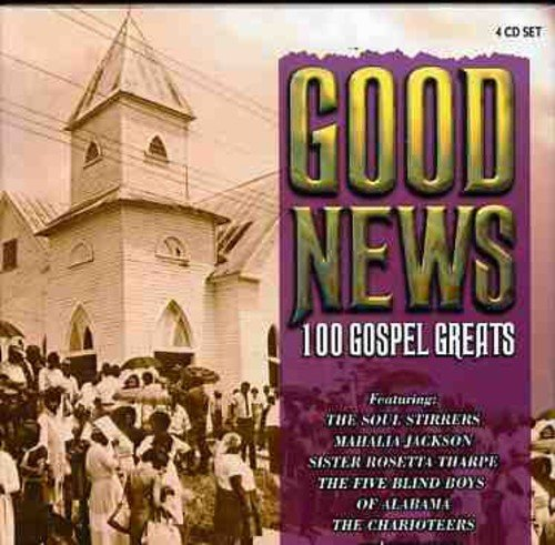 Good News: 100 Gospel Greats / Various