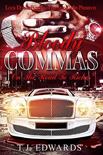 Bloody Commas: Road to Riches