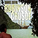 Robinson Crusoe Audiobook by Daniel Defoe Narrated by John Lee