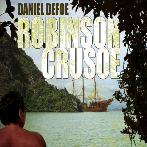 Robinson Crusoe by Blackstone Audio, Inc.