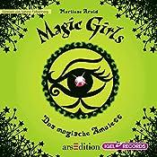 Das magische Amulett (Magic Girls 2) | Marliese Arold