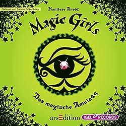 Das magische Amulett (Magic Girls 2)