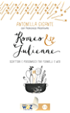 Romeo & Julienne: Scrittori e personaggi tra fornelli e web
