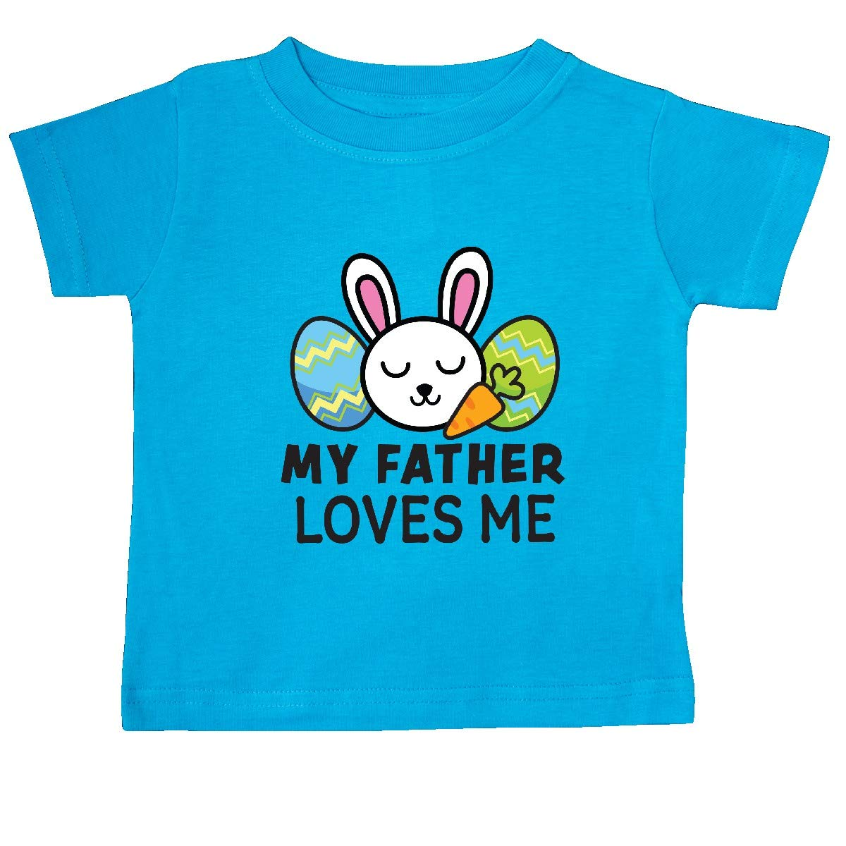 inktastic My Father Loves Me with Bunny and Easter Eggs Baby T-Shirt