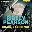 Chain of Evidence Audiobook by Ridley Pearson Narrated by Dick Hill
