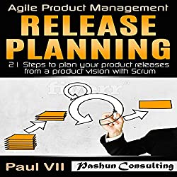 Agile Product Management: Release Planning