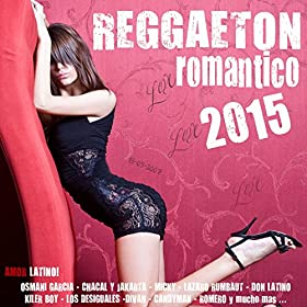 Amazon.com: Reggaeton Romantico 2015 - 28 Latin Love Hits (Reggaeton