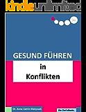 Gesund Führen in Konflikten (do care! - Die Chef-eBooks 10)