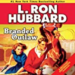 Branded Outlaw | L. Ron Hubbard