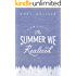 The Summer We Realized (Denim Days Book 3)