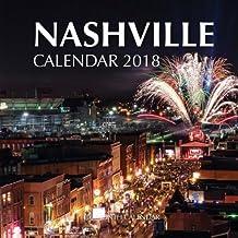 Nashville Calendar 2018: 16 Month Calendar